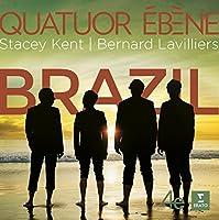 Brazil! by Quatuor Eb猫ne (2014-05-13)