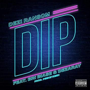 Dip (feat. Bri Biase & Dezaray)