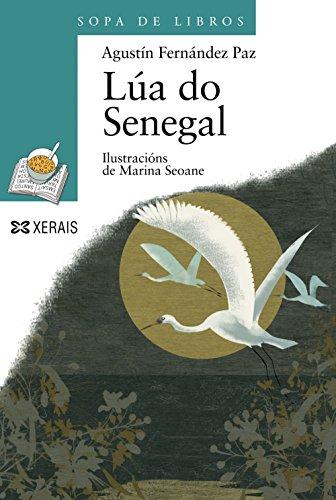 Lúa do Senegal (INFANTIL E XUVENIL - SOPA DE LIBROS - De 10 anos en diante)
