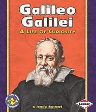Galileo Galilei: A Life of Curiosity (Pull Ahead Books: Biographies)