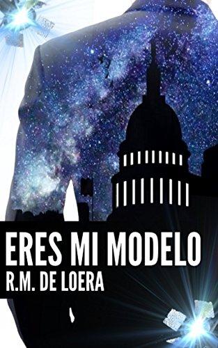 Eres mi modelo de R.M. de Loera pdf descargar gratis