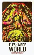 Flesh Made World
