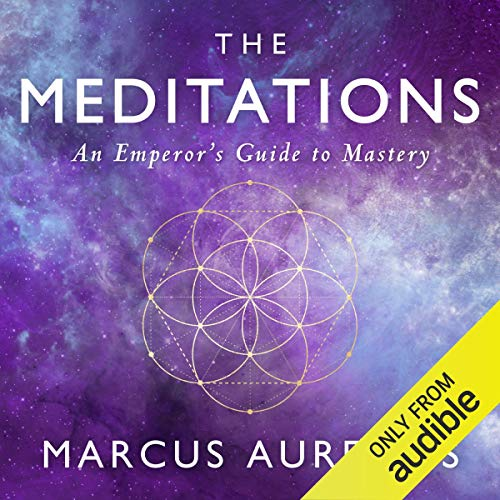 The Meditations: An Emperor's Guide to Mastery cover art