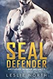 SEAL Defender (Brothers In Arms Book 1) (English Edition)