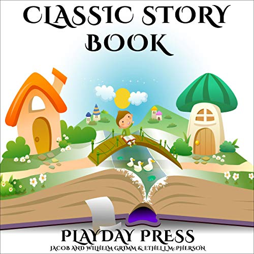 『Classic Story Book: 3 Timeless Fairy Tales, Collection 2』のカバーアート