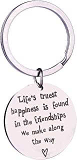 Best Friend Keychain Gift Life's Truest Happiness is Found in The Friendships we Make Along The Way Inspirational Car Key Ring