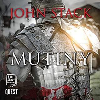 Mutiny     Mercenary of Rome, Book 1              By:                                                                                                                                 John Stack                               Narrated by:                                                                                                                                 Greg Wagland                      Length: 3 hrs and 43 mins     1 rating     Overall 5.0