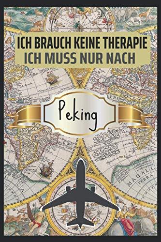 Ich Brauch keine Therapie Peking