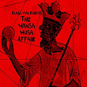 The Mansa Musa Affair