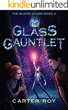 The Glass Gauntlet (The Blood Guard Book 2)