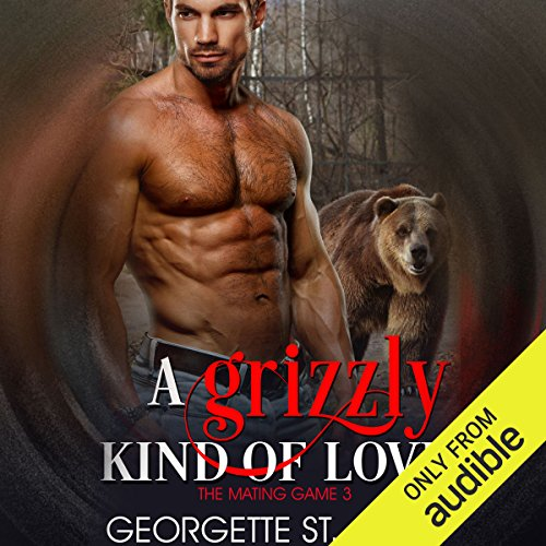A Grizzly Kind of Love audiobook cover art