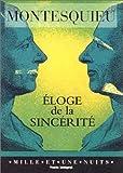 Éloge de la sincérité de Montesquieu (1 juillet 1997) Poche