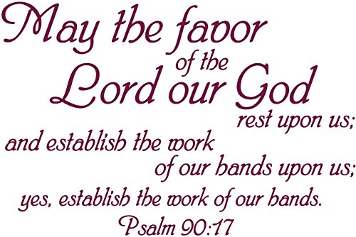 Omega Psalm 90:17 - May The Favor of The Lord Our God… Vinyl Decal Sticker Quote - Medium - Violet