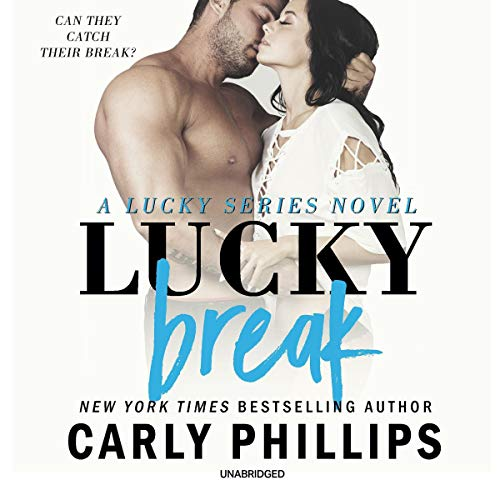 Lucky Break audiobook cover art