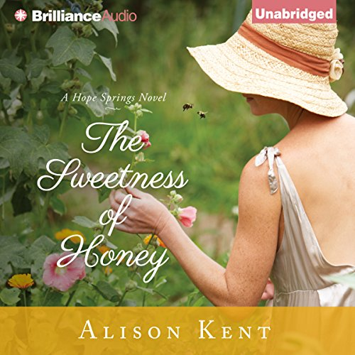 The Sweetness of Honey     Hope Springs, Book 3              By:                                                                                                                                 Alison Kent                               Narrated by:                                                                                                                                 Natalie Ross                      Length: 8 hrs and 36 mins     111 ratings     Overall 4.5