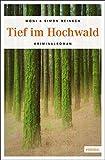 Moni Reinsch, Simon Reinsch: Tief im Hochwald
