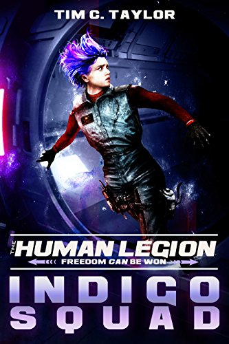 Book: Indigo Squad (The Human Legion Book 2) by Tim C. Taylor