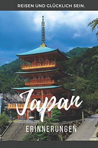 Erinnerungen Japan: Notizbuch, Tagebuch oder Fotobuch