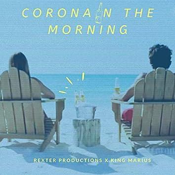 Corona in the Morning (feat. King Marius)