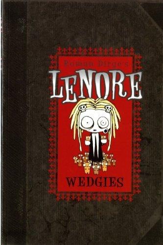 Lenore: Wedgies by Roman Dirge (2006-05-26)