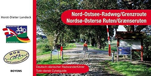 Nord-Ostsee-Radweg /Grenzroute: Deutsch-dänischer Radwanderführer. 1:Mill.