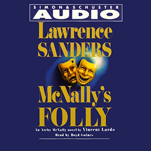 McNally's Folly                   By:                                                                                                                                 Vincent Lardo                               Narrated by:                                                                                                                                 Boyd Gaines                      Length: 3 hrs and 21 mins     30 ratings     Overall 4.2