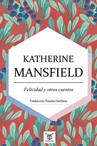 Felicidad y otros cuentos - Katherine Mansfield 51sUTGRZueL