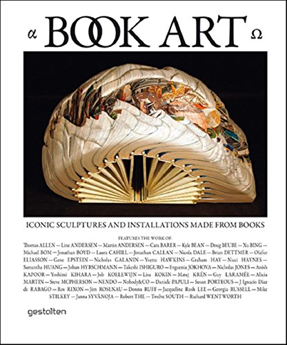 Compare Textbook Prices for Book Art: Iconic Sculptures and Installations Made from Books First Edition Edition ISBN 9783899553666 by Sloman, Paul