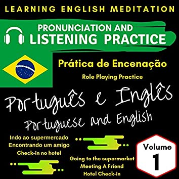 Role-Playing Practice - Brazilian Portuguese and English, Vol. 1