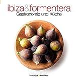 Ibiza and Formentera : gastronomie und küche (Sèrie 4)