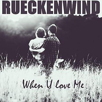 When U Love Me (Radio Edit)