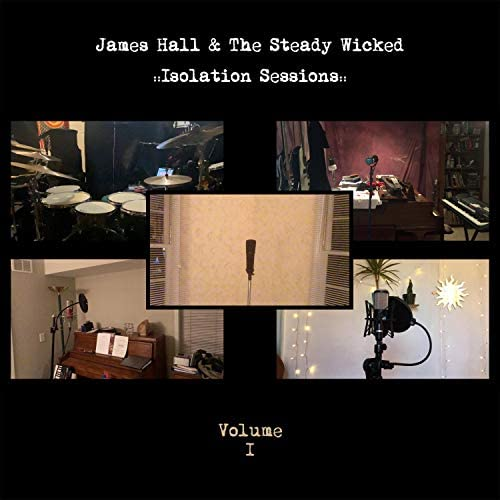 James Hall & the Steady Wicked