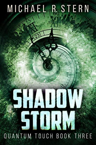 Shadow Storm (Quantum Touch Book 3) (English Edition)