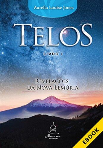 Telos Livro Um: Revelações da Nova Lemúria
