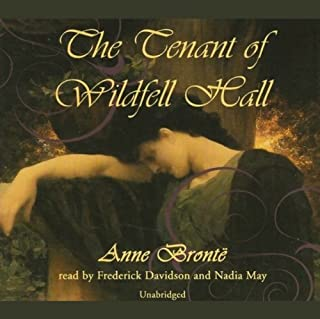 The Tenant of Wildfell Hall                   By:                                                                                                                                 Anne Bronte                               Narrated by:                                                                                                                                 Frederick Davidson,                                                                                        Nadia May                      Length: 16 hrs and 30 mins     39 ratings     Overall 3.6