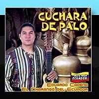 Cuchara de Palo by Eduardo Cadena-El Charango de Ecuador