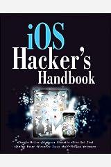 iOS Hacker's Handbook Kindle Edition