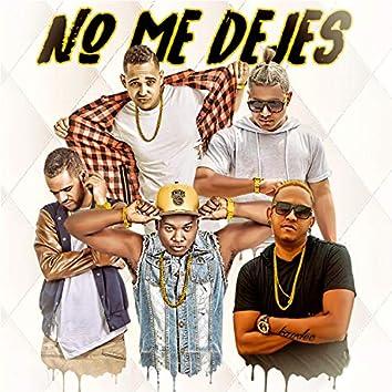 No Me Dejes (feat. Via21 & Cfour Paulino)