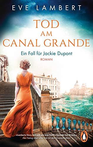 Tod am Canal Grande - Ein Fall für Jackie Dupont: Roman (Die Jackie-Dupont-Reihe, Band 3)