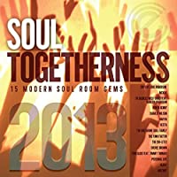 Soul Togetherness 2013 by Various Artists (2013-11-05)