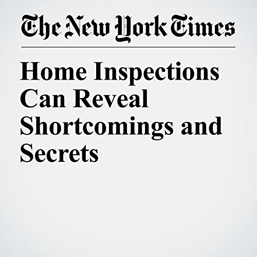 Home Inspections Can Reveal Shortcomings and Secrets copertina