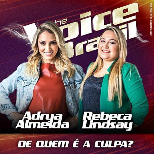Adrya Almeida & Rebeca Lindsay