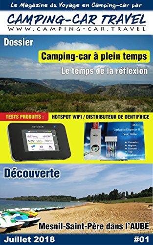 Camping-car Travel Magazine #01: Le Magazine du Voyage en Camping car
