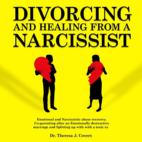 Divorcing and Healing from a Narcissist audiobook cover art