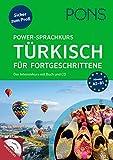 PONS Power-Sprachkurs Türkisch für Fortgeschrittene: Der Intensivkurs mit Buch und CD