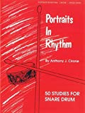 Portraits in Rhythm: 50 Studies for Snare Drum by Warner Bros., Cirone, Anthony J. (1999) Paperback