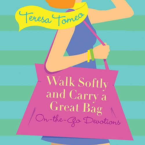 Walk Softly and Carry a Great Bag Titelbild
