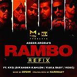 Rambo (feat. KKG, Sikander Kahlon, Kaka Sady, Rob C) [Refix Version] [Explicit]