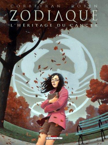 Zodiaque T04: L' Héritage du Cancer