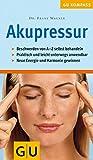 Akupressur (GU Kompass Gesundheit)